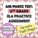 AIR Test Prep or PARCC Test Prep: 6th Grade English Language Arts Practice Test