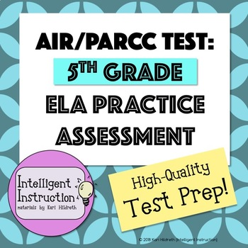 AIR or PARCC Test Prep: 5th Grade ELA Practice Test