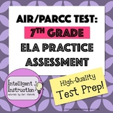 AIR Test Prep or PARCC Test Prep: 7th Grade ELA Practice Test