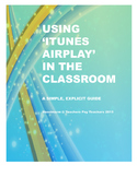 iTunes Airplay - Some Classroom Applications