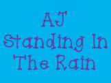 AJ Standing In The Rain