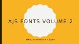 AJS Fonts Volume 2