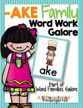 AKE Word Family Word Work Galore-Differentiated and Aligned