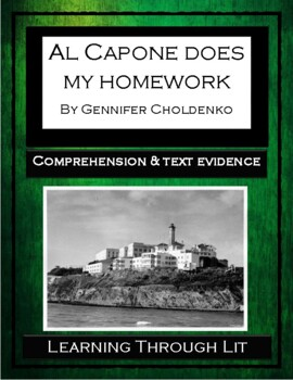 AL CAPONE DOES MY HOMEWORK - Comprehension & Text Evidence