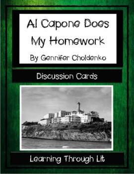 AL CAPONE DOES MY HOMEWORK Gennifer Choldenko - Discussion Cards