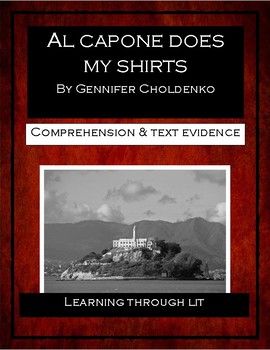 AL CAPONE DOES MY SHIRTS - Comprehension & Text Evidence
