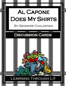 AL CAPONE DOES MY SHIRTS Gennifer Choldenko - Discussion Cards