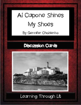 AL CAPONE SHINES MY SHOES - Gennifer Choldenko - Discussion Cards