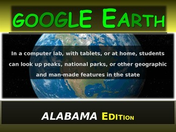 """""""ALABAMA"""" GOOGLE EARTH Engaging Geography Assignment (PPT & Handouts)"""