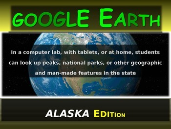 """ALASKA"" GOOGLE EARTH Engaging Geography Assignment (PPT &"