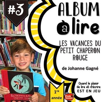 ALBUM à LIRE #3: Les Vacances du petit Chaperon rouge