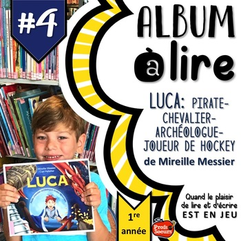 ALBUM à LIRE #4: Luca: Pirate-chevalier-archéologue