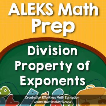 ALEKS Math Prep: Division Property of Exponents