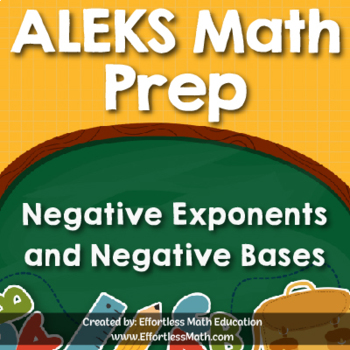 ALEKS Math Prep: Negative Exponents and Negative Bases