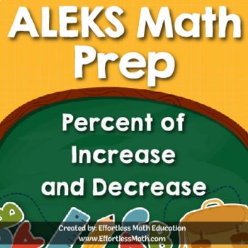 ALEKS Math Prep: Percent of Increase and Decrease