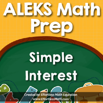ALEKS Math Prep: Simple Interest