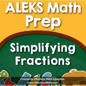 ALEKS Math Prep: Simplifying Fractions