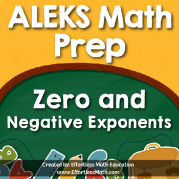ALEKS Math Prep: Zero and Negative Exponents