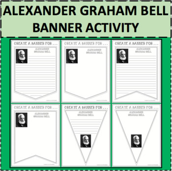 ALEXANDER GRAHAM BELL BANNERS Differentiation Activity Science Research