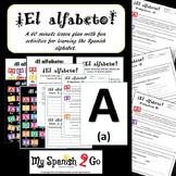 ALFABETO ESPANOL!  60 Minute Lesson Plan with Fun Activities