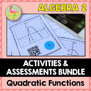 Quadratic Functions Review-Quiz-Test Bundle
