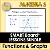 Functions Equations Graphs SMART Board® (Algebra 2 - Unit 2)