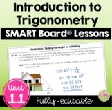 Intro to Trigonometry SMART Board® Lessons (Algebra 2 - Unit 11)