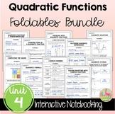 Quadratic Functions FOLDABLES™ (Algebra 2 - Unit 4)