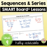 Sequences and Series SMART Board® Lessons (Algebra 2 - Unit 9)
