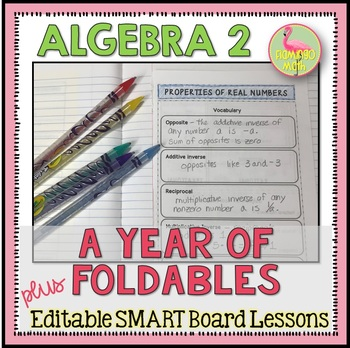 Algebra 2: A Year of Foldables with SmartBoard Lessons Bundle
