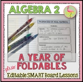 Algebra 2 A Year of Foldables™ and SMART Board® Lessons