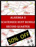 ALGEBRA 2 SCAVENGER HUNT Quarter 2 BUNDLE 50%+ OFF (20 Products)
