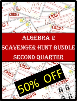 ALGEBRA 2 SCAVENGER HUNT Quarter 2 BUNDLE 50%+ OFF (20 Products)