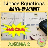 Linear Match Up Task Cards Activity (Algebra 2 - Unit 2)
