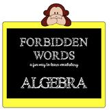 ALGEBRA GAME - FORBIDDEN Words