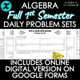 ALGEBRA - FULL SEMESTER - Daily Problem Set, Bellringers -