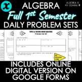 ALGEBRA - FULL SEMESTER - Daily Problem Set, Bellringers -