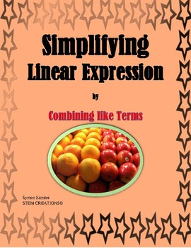 SIMPLIFYING LINEAR EXPRESSIONS BY COMBINING LIKE TERMS