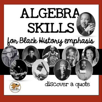 ALGEBRA SKILLS - BLACK HISTORY emphasis