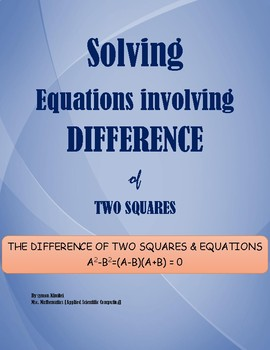ALGEBRA: SOLVING EQUATIONS INVOLVING THE DIFFERENCE OF TWO SQUARES
