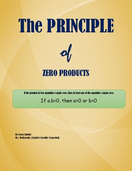 ALGEBRA: THE ZERO PRODUCTS PROPERTY FOR SOLVING EQUATIONS