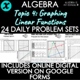 ALGEBRA - TOPIC 4 - Daily Problem Set, Bellringers - DISTA