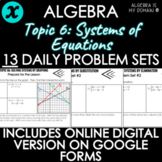 ALGEBRA - TOPIC 6 - Daily Problem Set, Bellringers - DISTA