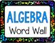 ALGEBRA VOCABULARY: WORD WALL AND STUDENT ACTIVITY