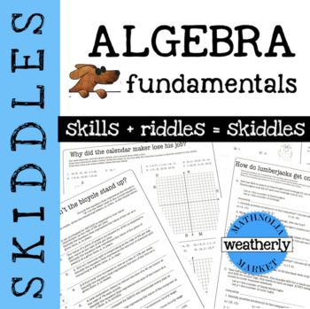 ALGEBRA fundamentals - SKIDDLES