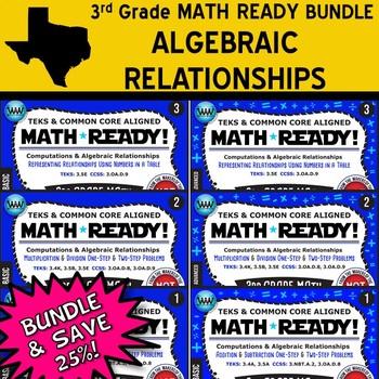 ALGEBRAIC RELATIONSHIPS BUNDLE ~ MATH READY 3rd Grade – 6 Basic & Advanced Sets