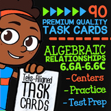ALGEBRAIC RELATIONSHIPS ★ Math TEK 6.6A 6.6B 6.6C ★ STAAR Math Review Task Cards