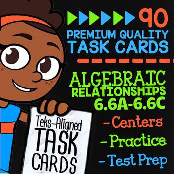 ALGEBRAIC RELATIONSHIPS ★ Math TEK 6.6A 6.6B 6.6C ★ STAAR Math Review Task Cards