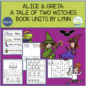 ALICE & GRETA: A TALE OF TWO WITCHES  BOOK UNITS BY LYNN