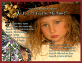 """ALICE """"I Feel So ME Now!""""   - A 1½ hour musical play by Terri New"""